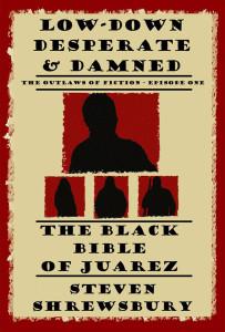BlackBibleofJuarez_1200X800